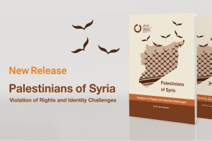 Palestinians of Syria.. Violation of Rights and Identity Challenges